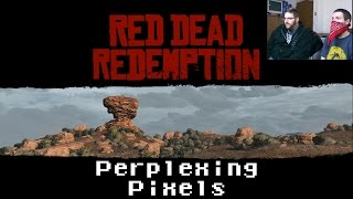 Perplexing Pixels: Red Dead Redemption (Xbox 360) (review/commentary) Ep200