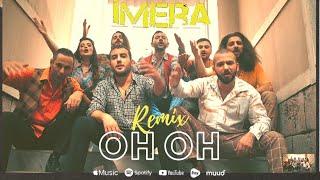 İmera - Oh Oh (Remix)