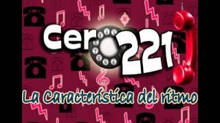 CERO 2-2-1 - TE FUISTE DE AQUI