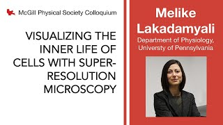 PSC 2020.10.09 Melike Lakadamyali, University of Pennsylvania