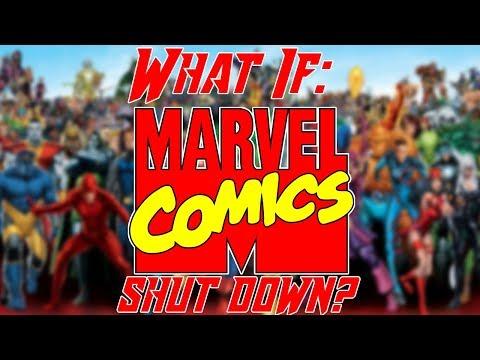What If: Marvel Comics shut down?