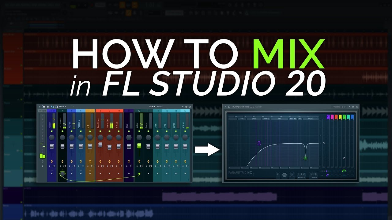How to Mix in FL Studio 20