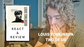 Louis Tomlinson - Two Of Us - Review & React!!! Video