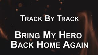 DORO - Bring My Hero Back Home Again (OFFICIAL TRACK BY TRACK #25)