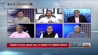 The Big Picture - Smart Cities: What Will It Mean To Urban India?