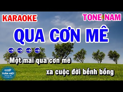 Karaoke Qua Cơn Mê Nhạc Sống Tone Nam Dễ Hát   Karaoke Tuấn Kiệt