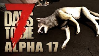 7 Days to Die #019 | Riesen Wolf | Alpha 17 Gameplay German Deutsch thumbnail