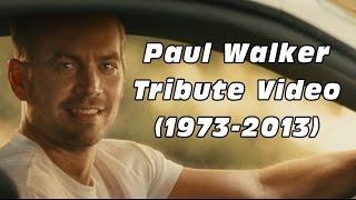 Paul Walker Tribute Video (1973-2013) 4 Years Already