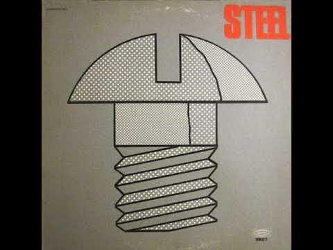 Steel - Steel  1971  (full album)
