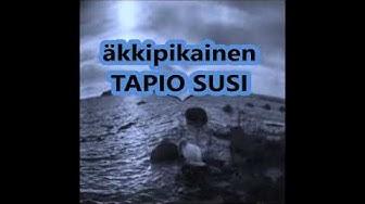 äkkipikainen - TAPIO SUSI
