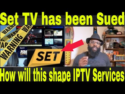 Set Tv (Set Tv Now) Under Attack via Lawsuit | Will this lawsuit determine the Fate of IPTV services