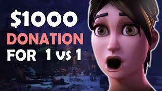 $1000 DONATION FOR A 1 VS 1 | HEART RACING SOLO MATCH - (Fortnite Battle Royale)