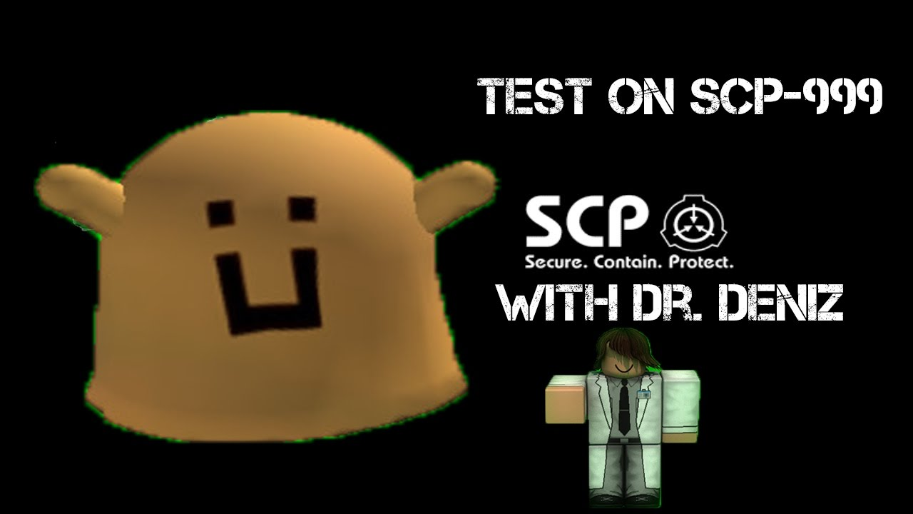 Roblox Eltork S Scpf Scp 999 Test Youtube Roblox Scp Test On Scp 999 Youtube