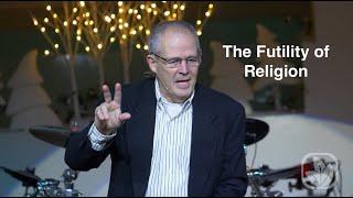 The Futility of Religion