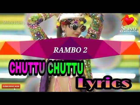 Raambo-2 | Chuttu Chuttu | New VideoSong Lyrics | Sharan | Aashika | Arjun Janya | Anil Kumar