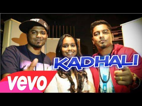 Kadhali-Hvoc Brothers | Havoc Mathan | Havoc Naven | Thyivya Kalaiselvan Offical Lyrics