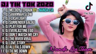 Dj Tik Tok Terbaru 2020 | Dj Melody Terbaik By Nanda Lia Full Album Remix 2020 Full Bass Viral Enak