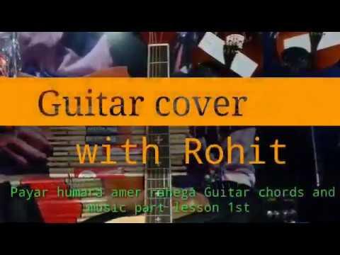 Payar humara amer rahega Guitar chords and music part lesson 1st