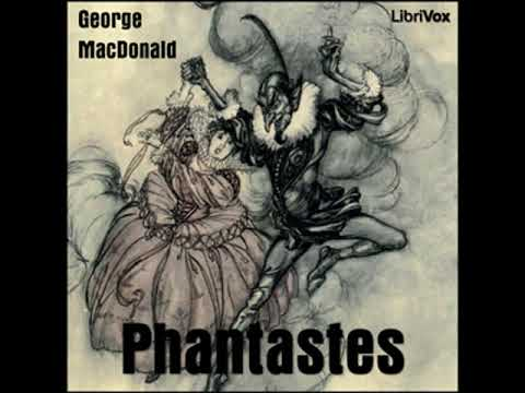 Phantastes: A Faerie Romance for Men and Women by George MACDONALD | Full Audio Book