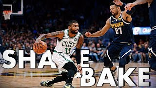 Kyrie Irving SHAKE and BAKE Highlights