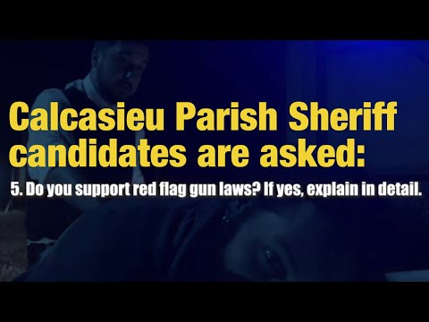 Calcasieu Sheriff Candidate Supports Red Flag Guns Laws