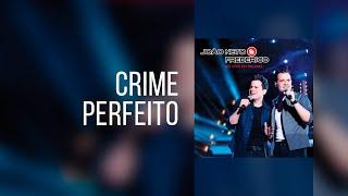 Crime Perfeito - João Neto e Frederico (Clipe Oficial - Compartilhe)