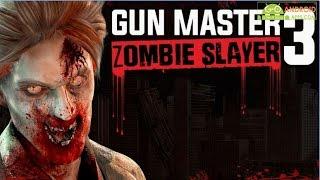 Gun Master 3: Zombie Slayer Android GamePlay Trailer (1080p)
