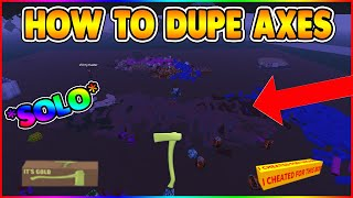 HOW TO DUPLICATE AXES! (SOLO METHOD!) [NOT PATCHED!] LUMBER TYCOON 2 ROBLOX
