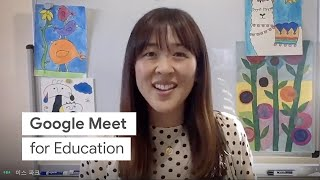 Google Meet for Education