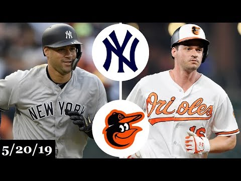 New York Yankees Vs Baltimore Orioles - Full Game Highlights   May 20, 2019   2019 MLB Season