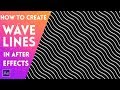How To Create Waves Lines In After Effects CC 2017.2 | After Effects Tutorial 2017
