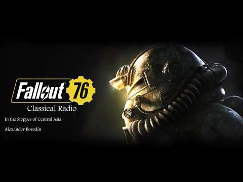 Fallout 76 Classical Radio: In the Steppes of Central Asia by Alexander Borodin