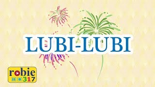 Lubi-Lubi (Tagalog Months of the Year Song)