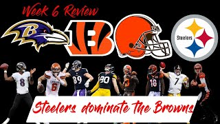 AFC North Talk Week 6 || Steelers Dominate The Browns