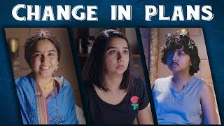 Change of Plans | MostlySane