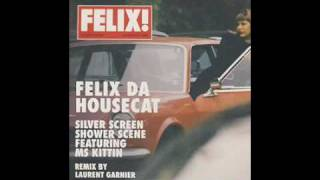 Watch Felix Da Housecat Silver Screen video