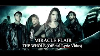 MIRACLE FLAIR - The Whole (Lyric Video)