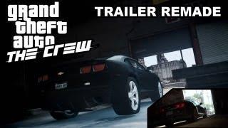 GTA IV The Crew Ubisoft Trailer Remade [HD 720p]