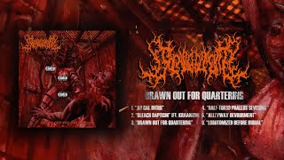 50CALIBECTOMY - DRAWN OUT FOR QUARTERING [OFFICIAL EP STREAM] (2020) SW EXCLUSIVE