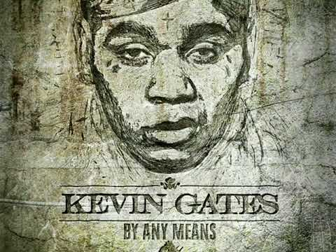 Kevin Gates By Any Means 2 (Full Mixtape)