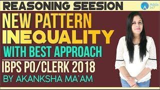 IBPS PO/CLERK | New Pattern Inequality With The Best Approach | Akanksha Ma'am | 11 A.M.