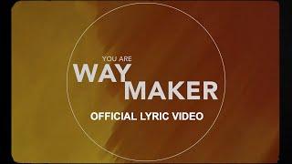 Way Maker (Lyric Video) - Leeland [ Official ]