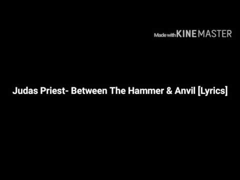 Judas Priest- Between The Hammer & Anvil [Lyrics]