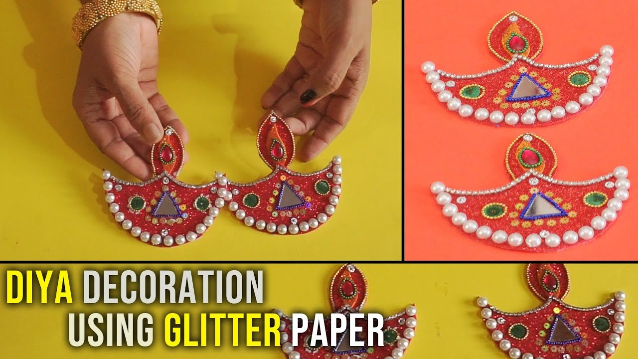Glitter Paper Diya Decoration Ideas At Home Diy Craft Youtube