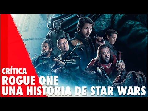 Crítica ROGUE ONE: UNA HISTORIA DE STAR WARS