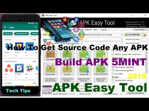 How To Get Source Code Any APK -  Build APK 5MINT - APK Easy Tool - 2019 Tech Tips