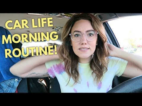 LIVING IN MY CAR: MY MORNING ROUTINE | Katie Carney