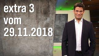 Extra 3 vom 29.11.2018
