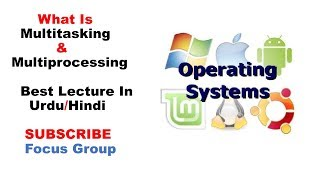 Multitasking & Multiprocessing Operating System | Computer Science| Lecture in Urdu/Hindi