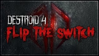 Excision - Destroid 4. Flip The Switch